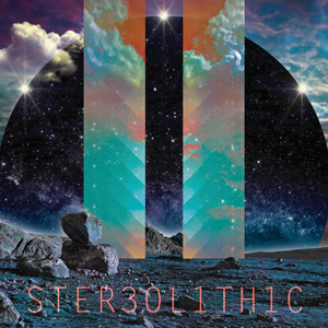 311 – Stereolithic
