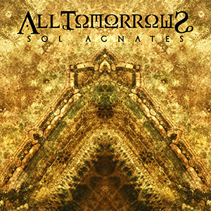All Tomorrows – Sol Agnates
