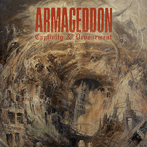 Armageddon – Captivity & Devourment
