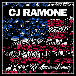"CJ Ramone – ""American Beauty"""