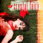 "Crystal Fairy – ""Crystal Fairy"""