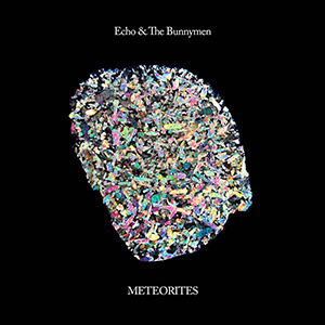 ECHO AND THE BUNNYMEN - METEORITES