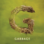 "Garbage – ""Strange Little Birds"""