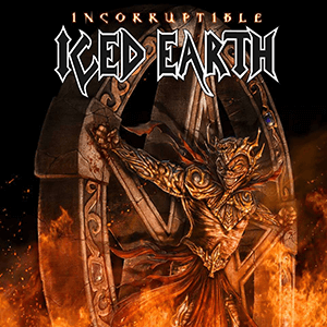 "Iced Earth – ""Incorruptible"""