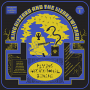 "King Gizzard & The Lizard Wizard – ""Flying Microtonal Banana"""