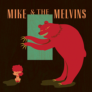 """Mike & The Melvins – """"Three Men And A Baby"""""""