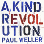 "Paul Weller – ""A Kind Revolution"""