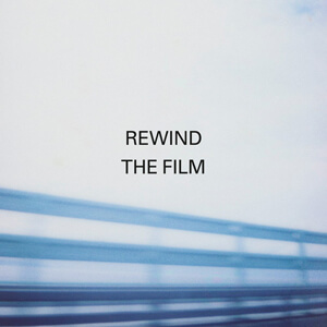 Manic Street Preachers – Rewind The Film