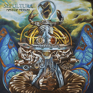 "Sepultura – ""Machine Messiah"""