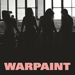 "Warpaint – ""Heads Up"""