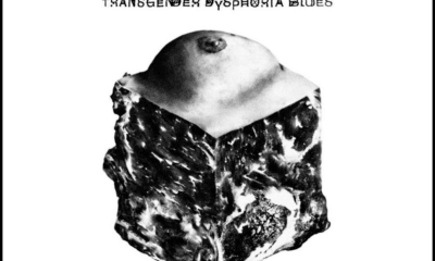 Transgender Dysphoria Blues