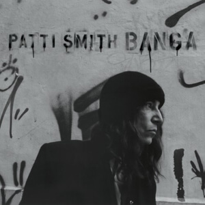 Patti Smith – Banga