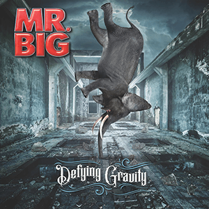 "Mr. Big – ""Defying Gravity"""