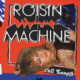Róisín Machine