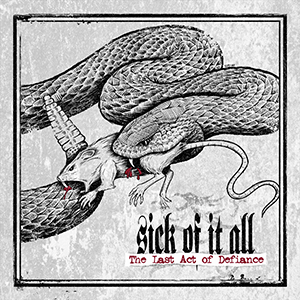 SICK OF IT ALL - LAST ACT OF DEFIANCE PORTADA
